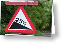 Road Sign Warning Of A 25 Percent Incline. Greeting Card