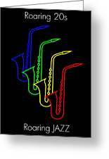 Roaring Jazz Greeting Card