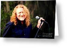 Robert Plant Greeting Card