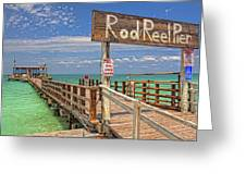 Rod And Reel Pier Anna Maria Island Greeting Card