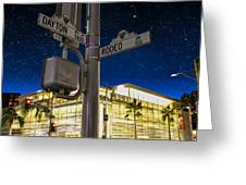 Rodeo Dr. And Dayton Way Greeting Card
