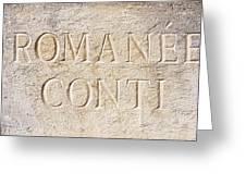 Romanee Conti Greeting Card