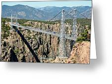 Royal Gorge Bridge In Summer Greeting Card