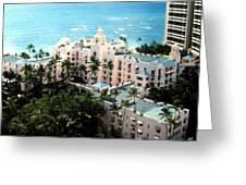 Royal Hawaiian Hotel  Greeting Card