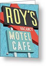 Roy's Motel Cafe Pop Art Greeting Card