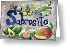 Sabrosito Greeting Card