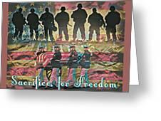 Sacrifice For Freedom Greeting Card