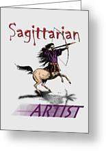 Sagittarian Artist Greeting Card