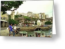 Salvador's Old Port At Noon Greeting Card