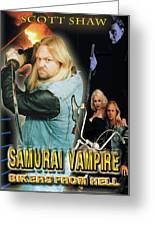 Samurai Vampire Bikers From Hell Greeting Card