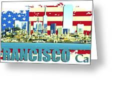 San Francisco California Greeting Card