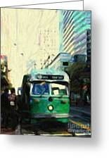 San Francisco Trolley F Line On Market Street Greeting Card by Wingsdomain Art and Photography