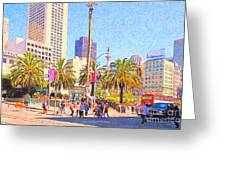 San Francisco Union Square Greeting Card by Wingsdomain Art and Photography