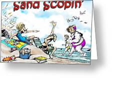 Sand Scopin Greeting Card
