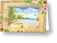 Sand Sea Sunshine On Tropical Beach Shores Greeting Card