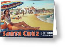 Santa Cruz For Youz Greeting Card by Bob Christopher