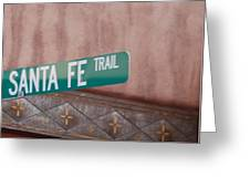 Santa Fe Trail Greeting Card