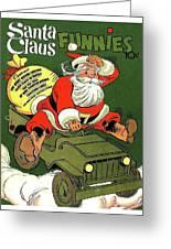 Santa In A Hurry Greeting Card