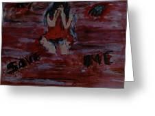 Save Me... Greeting Card