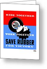 Save Rubber For Victory - Wpa Greeting Card