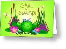 Save The Swamp Twitchy The Frog Greeting Card
