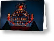 Scranton - The Electric City Greeting Card