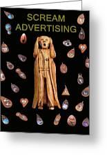 Scream Advertising Greeting Card