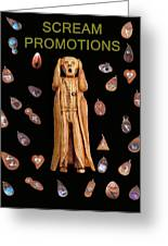 Scream Promotions Greeting Card by Eric Kempson