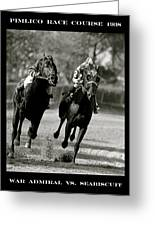 Seabiscuit Vs War Admiral, Match Of The Century, Pimlico, 1938 Greeting Card