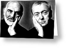 Sean Connery And Michael Caine Greeting Card