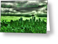 Seattle Washington - The Emerald City Greeting Card