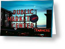 Seattle's Public Market Center At Sunset Greeting Card