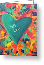 Self Love Greeting Card