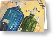 Seltzer Bottles Greeting Card