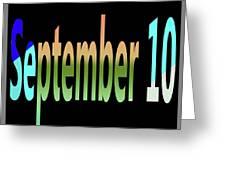 September 10 Greeting Card
