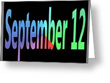 September 12 Greeting Card