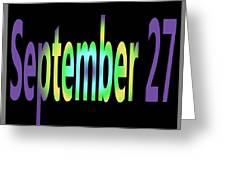 September 27 Greeting Card