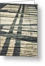 Shadows On A Wooden Board Bridge Greeting Card