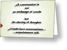 Sharing Of Thoughts Greeting Card