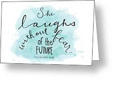 She Laughs Greeting Card