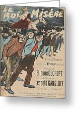 Sheet Music Le Roi Misere By Etienne Decrept And Leopold Gangloff, Performed By Mevisto Theophile Al Greeting Card
