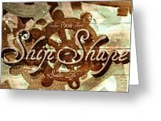 Ship Shape 1908 Greeting Card