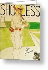 Shoeless Joe Jackson Greeting Card