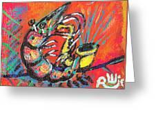 Shrimp On Sax Greeting Card by Robert Wolverton Jr