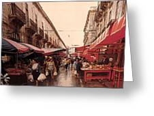 Sicilian Market After The Rain Greeting Card
