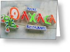 Sign Of Madre Oaxacan Restaurant Greeting Card