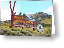 Trail Sign To Laguna Torre Greeting Card