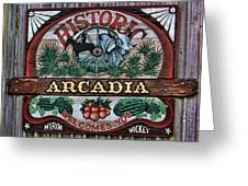 Sign - Welcome To Arcadia Greeting Card