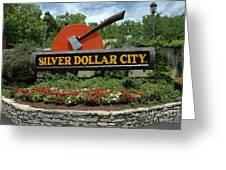 Silver Dollar City Sign Greeting Card