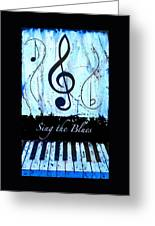 Sing The Blues Blue Greeting Card